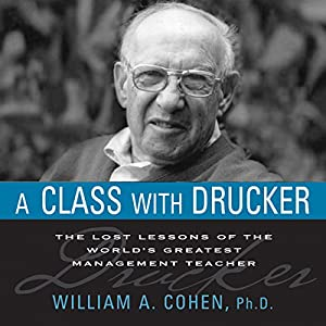 A Class with Drucker Audiobook