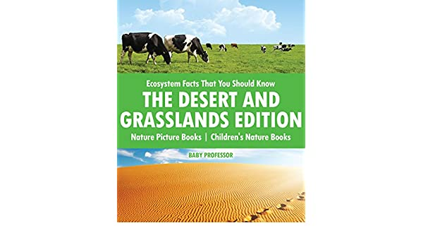 Amazon Com Ecosystem Facts That You Should Know The Desert And