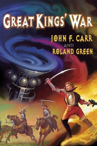 Image - Great Kings' War by John F. Carr and Roland Green