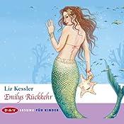 Emilys Rückkehr | Liz Kessler