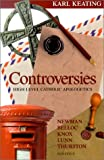 Controversies, Karl Keating, 0898708281
