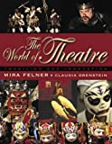 World of Theatre: Tradition and Innovation, The