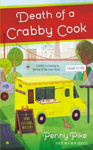 Death of a Crabby Cook (A Food Festival Mystery Book 1)