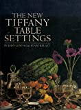 img - for The New Tiffany Table Settings book / textbook / text book