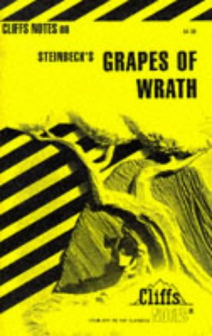 The Grapes of Wrath: Including Life and Background, Introduction, General Plot Summary, List of Characters, Chapter Summaries and Commentaries (Cliffs Notes)