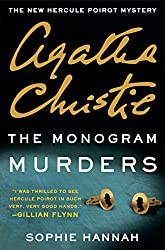 The Monogram Murders: The New Hercule Poirot Mystery (Hercule Poirot series Book 42)