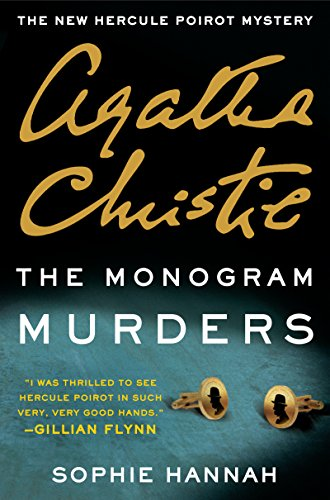 The Monogram Murders: A Hercule Poirot Mystery (Hercule Poirot series Book (Two Monogram)