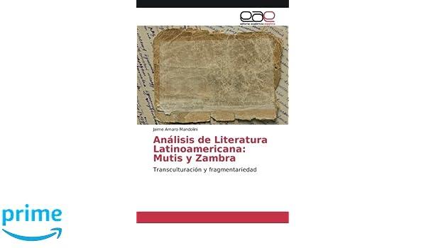 Análisis De Literatura Latinoamericana Mutis Y Zambra