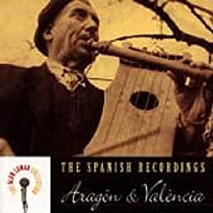 Aragon & Valencia: Spanish Recordings