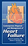Contemporary Diagnosis and Management of Heart Failure, Greenberg, Barry and Hermann, Denise, 1884065465