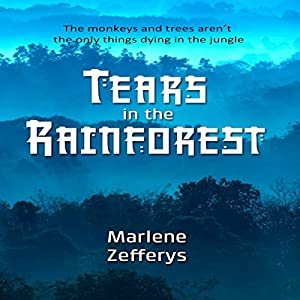Tears in the Rainforest Audiobook