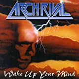 Wake Up Your Mind by Arch Rival (2001-01-02)