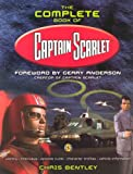 """The Complete Book of """"Captain Scarlet"""""""