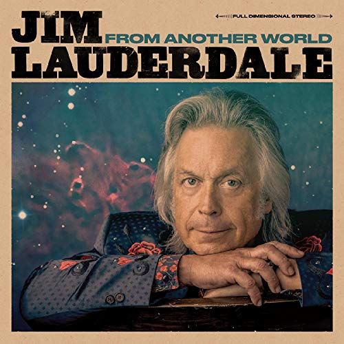 Album Art for From Another World by Jim Lauderdale