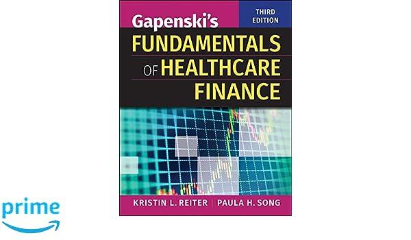 Gapenskis fundamentals of healthcare finance third edition gapenskis fundamentals of healthcare finance third edition 9781567939750 medicine health science books amazon fandeluxe Choice Image