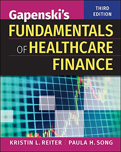 Gapenski's Fundamentals of Healthcare Finance, Third Edition