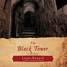 The Black Tower Audiobook by Louis Bayard Narrated by Simon Vance