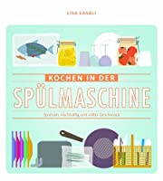 Kochen in der Spülmaschine