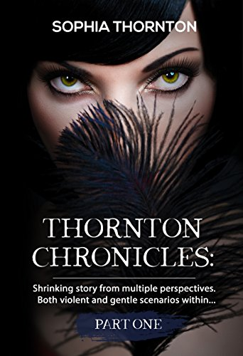 Thornton Chronicles A Shrinking Story Giantess Chronicles Book 2 By Thornton
