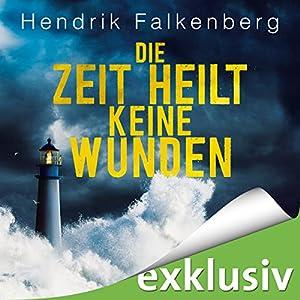 Die Zeit heilt keine Wunden (Hannes Niehaus 1) Hörbuch