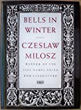 Bells in Winter, Milosz, Czeslaw, 0912946563