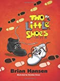 Two Little Shoes, Brian Hansen, 1935905295
