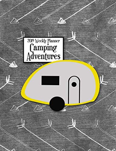 2019 Weekly Planner Camping Adventures: Teardrop Camper for sale  Delivered anywhere in USA