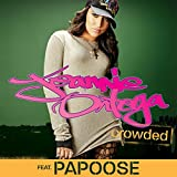 Crowded (Radio Edit) [feat. Papoose]
