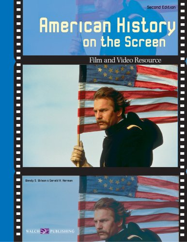 American History on the Screen: A Teachers Resource Book on Film and Video
