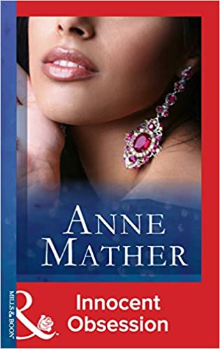 Téléchargements gratuits ebooks pour ordinateurInnocent Obsession (Mills & Boon Modern) (The Anne Mather Collection) PDF by Anne Mather B00LC6Z2BI