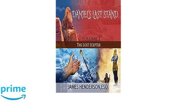 Daniels Last Stand: Volume 1 The Lost Scepter: Amazon.es ...