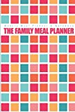 img - for Weekly Meal Planner & Notebook: The Family Meal Planner book / textbook / text book