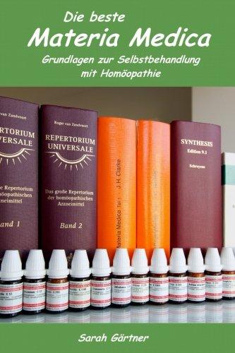 Die beste Materia Medica. Grundlagen zur Selbstbehandlung mit Homöopathie. Boericke, Hering, Clarke und Barthel im Vergleich. Wer bietet den Schlüssel zum Erfolg? Am Ende gewinnt ein Geheimtipp
