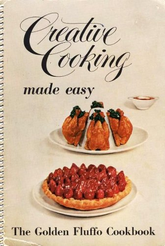 creative-cooking-made-easy-the-golden-fluffo-cookbook