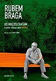 capa de Os Moços Cantam: & outras crônicas sobre MÚSICA