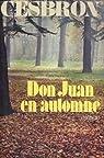 Don Juan en automne par Cesbron