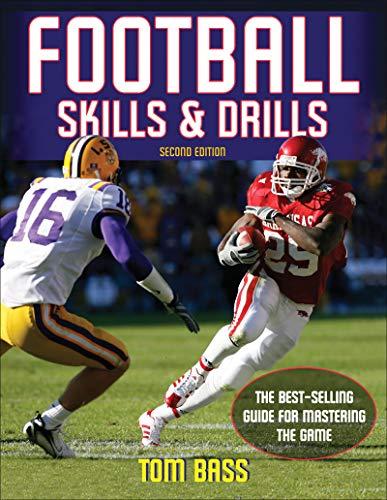 Football Skills & Drills Thomas L. Bass