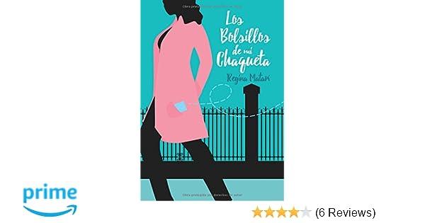 Los bolsillos de mi chaqueta (Spanish Edition): Regina Del Rosario Matarí: 9788416722983: Amazon.com: Books