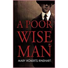 A Poor Wise Man  [Oxford world's classics] (Annotated)
