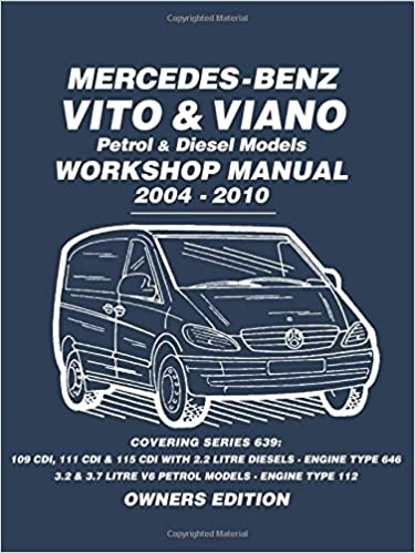 Mercedes - Benz Vito & Viano Petrol & Diesel Models Workshop Manual 2004 - 2010: Workshop Manual by Brooklands Books 1-Apr-2015 Paperback: Amazon.es: ...