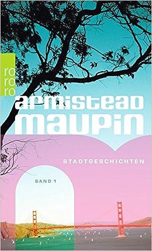 Armistead Maupin: Stadtgeschichten; Homo-Bücher alphabetisch nach Titeln