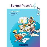 Sprachfreunde - Bisherige Ausgabe Süd (Sachsen, Sachsen-Anhalt, Thüringen): 4. Schuljahr - Arbeitsheft