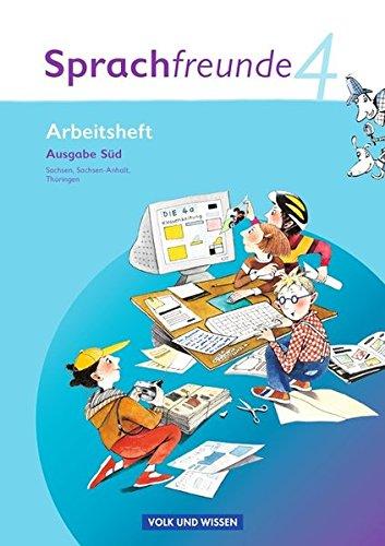 Sprachfreunde - Ausgabe Süd 2010 (Sachsen, Sachsen-Anhalt, Thüringen): 4. Schuljahr - Arbeitsheft
