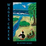 Wages Creek | Jeffrey Hickey