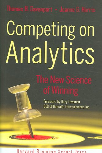 Competing on Analytics (07) by Davenport, Thomas H - Harris, Jeanne G [Hardcover (2007)]