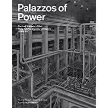 Palazzos of Power: Central Stations of the Philadelphia Electric Company, 1900-1930