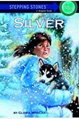 Silver (A Stepping Stone Book(TM)) Kindle Edition