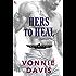 Hers to Heal: A Black Eagle Ops Novel