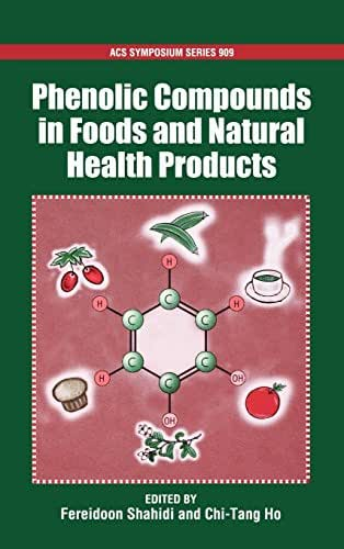Phenolic Compounds in Foods and Natural Health Products (ACS Symposium Series)