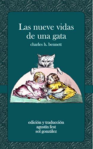 Las nueve vidas de una gata (ilustrado): Un cuento asombroso (Spanish Edition